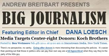Big Journalism media targets center right donors Koch brothers