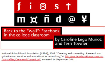 First Monday back to the wall Facebook in the college classroom