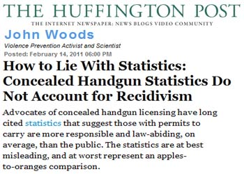 Huffington Post how to lie with statistics concealed handgun statitics do not account for recidivism