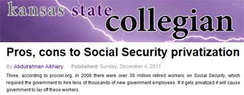 Kansas State Collegian Pros cons to social security privatization