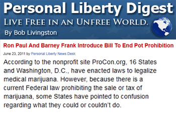 Personal Liberty Digest Ron Paul and Barney Frank introduce bill to end pot prohibition
