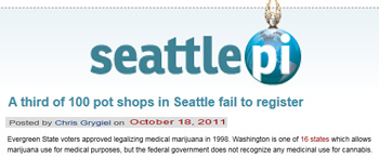 Seattle Post-intelligencer A third of 100 pot shops in seattle fail to register