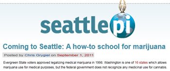 Seattle Post Intelligencer coming to Seattle a how to school for marijuana