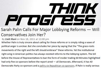 Think Progress Sarah Palin calls for major lobbying reforms will conservatives join her